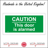 FS244 CautionThis Door Is Alarmed Sign