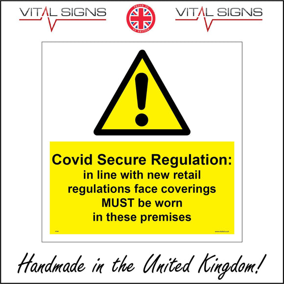 WT040 Covid Secure Regulations In Line With New Retail Sign with Triangle Exclamation Mark