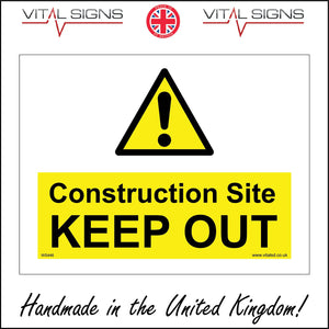 WS446 Construction Site Keep Out Sign with Triangle Exclamation Mark