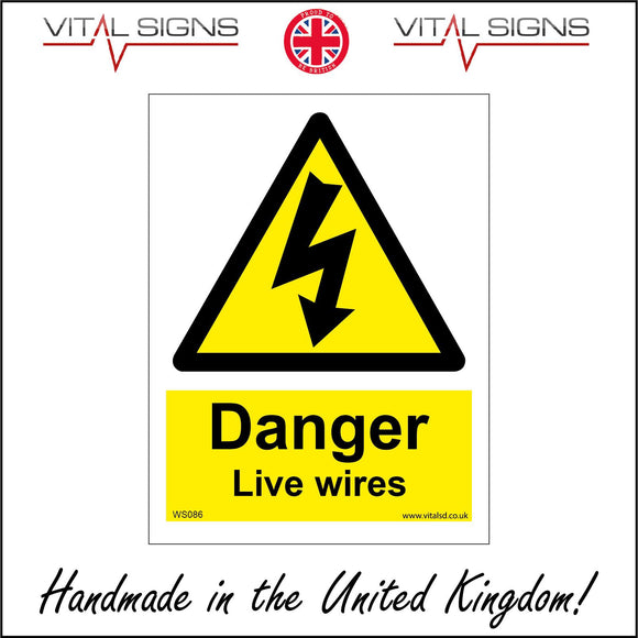 WS086 Danger Live Wires Sign with Triangle Lightning Arrow