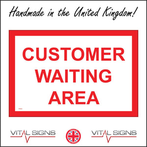 TR453 Customer Waiting Area Sign