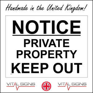 SE064 Notice Private Property Keep Out Sign