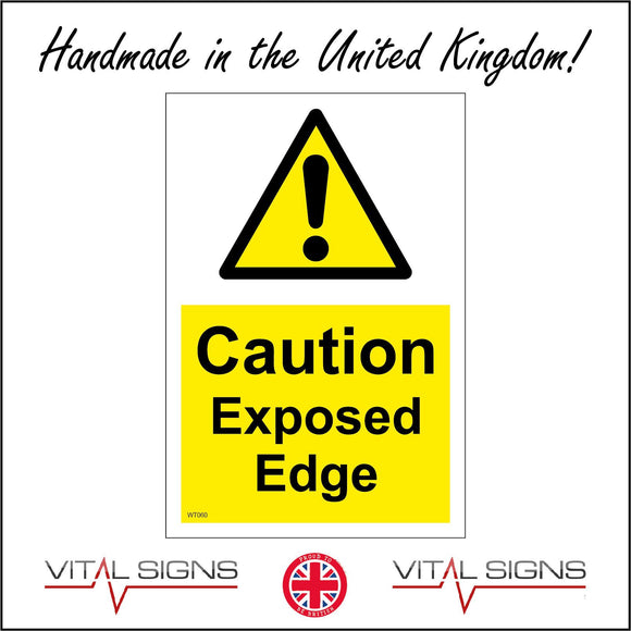WT060 Caution Exposed Edge Sign with Triangle Exclamation Mark