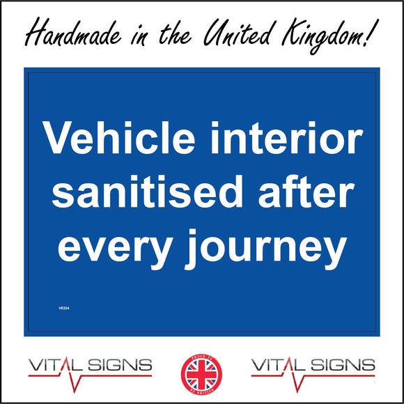 VE224 Vehicle Interior Sanitised After Every Journey Sign