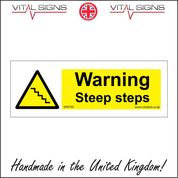 WS750 Warning Steep Steps Sign with Triangle Steps
