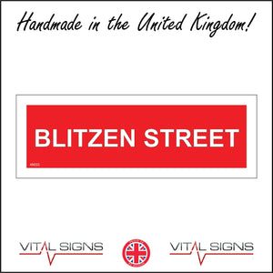 XM222 Blitzen Street Sign