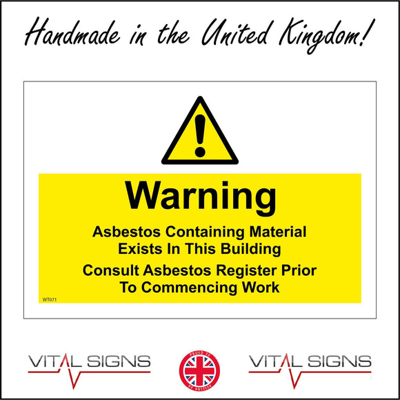 WT071 Warning Asbestos Containing Material In Building Consult Register Sign with Triangle Exclamation Mark