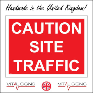 CS024 Caution Site Traffic Sign