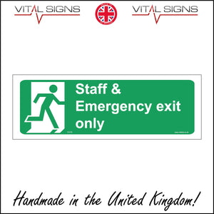 FS176 Staff & Emergency Exit Only Sign with Door Man