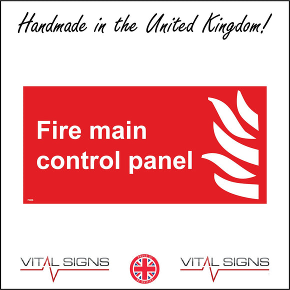 FI008 Fire Main Control Panel Sign with Fire