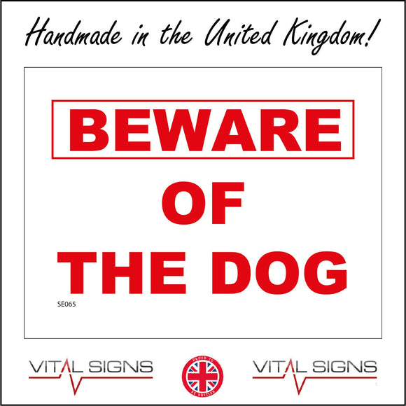 SE065 Beware Of The Dog Sign