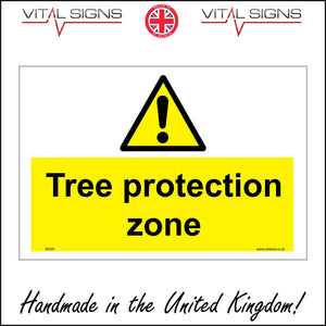 WS581 Tree Protection Zone Sign with Triangle Exclamation Mark