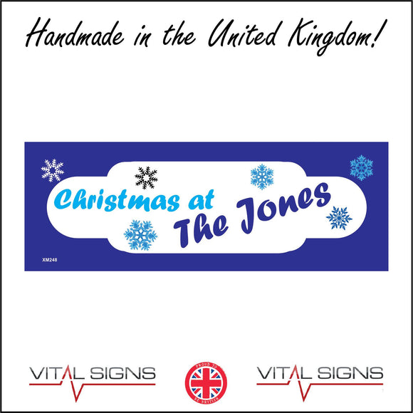 XM248 Christmas At The Jones Personalise Me Sign with Snowflakes