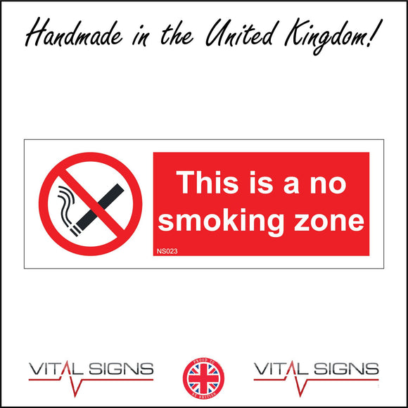 NS023 This Is A No Smoking Zone Sign with Circle Cigarette