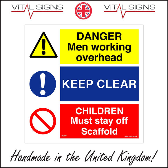 MU229 Danger Men Working Overhead Keep Clear Children Must Stay Off Scaffold Sign with 2 Exclamation Marks Diagonal Red Line