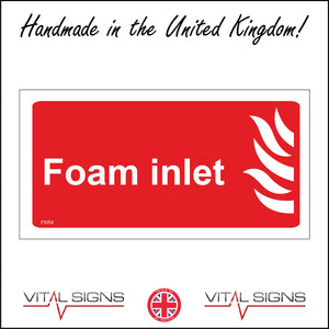 FI054 Foam Inlet Sign with Fire