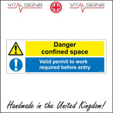 MU204 Danger Confined Space Valid Permit To Work Required Before Entry Sign with Triangle Circle 2 Exclamation Marks