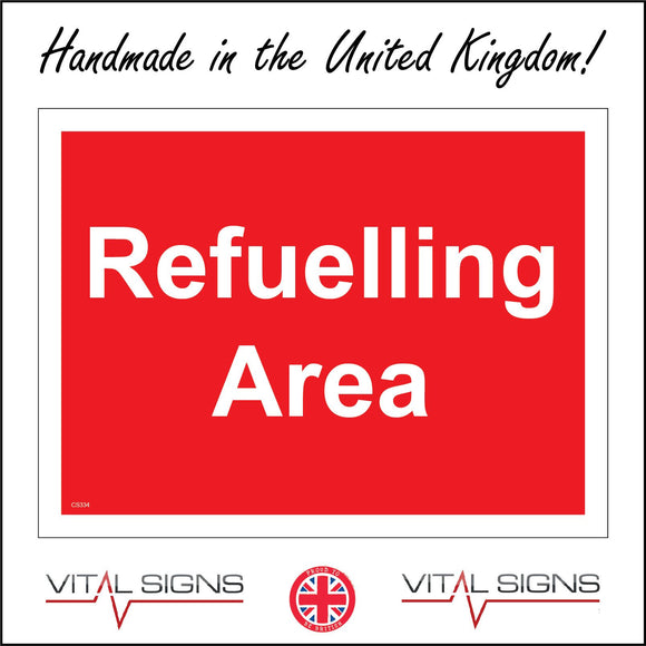 CS334 Refuelling Area Sign