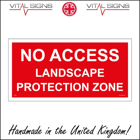 PR348 No Access Landscape Protection Zone Sign
