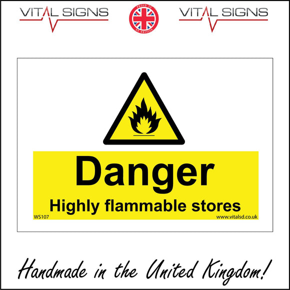 WS107 Danger Highly Flammable Stores Sign with Triangle Fire