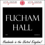 HU208 Fucham Hall Sign
