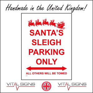 XM135 Santas Sleigh Parking Only All Others Will Be Towed Sign with 8 Reindeer Santa Sleigh Arrow Pointing Left Right