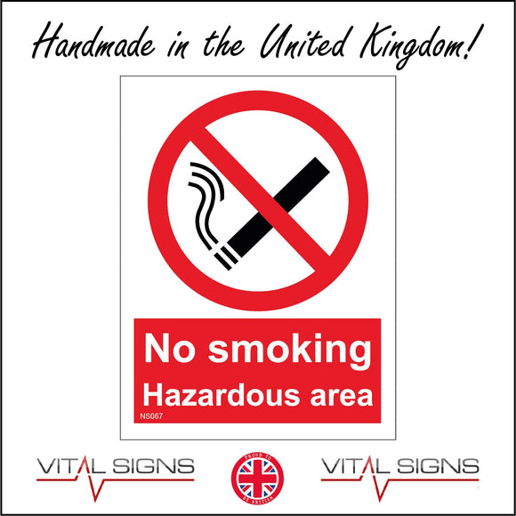 NS067 No Smoking Hazardous Area Sign with Circle Diagonal Line Cigarette