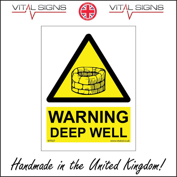 WT027 Warning Deep Well Sign with Triangle Well