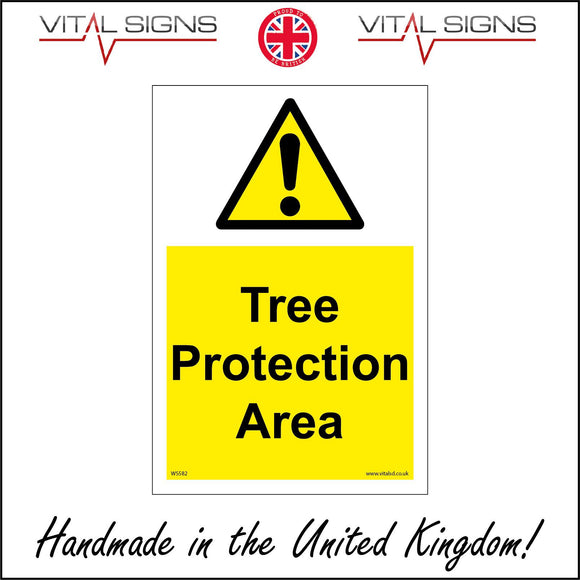 WS582 Tree Protection Area Sign with Triangle Exclamation Mark