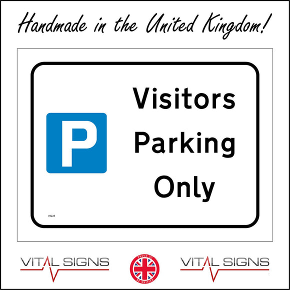 VE228 Visitors Parking Only Sign with Parking Logo