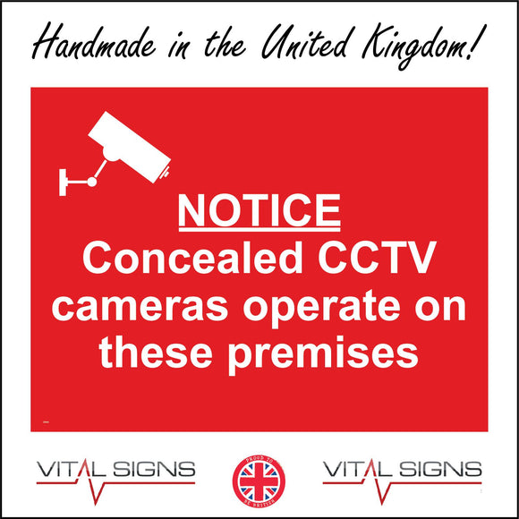 CT013 Notice Concealed Cctv Cameras Operate On These Pre Sign with Camera