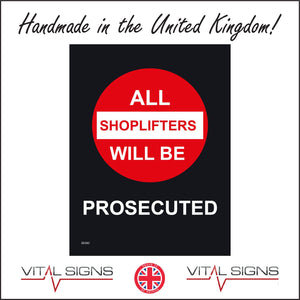 SE042 Warning All Shoplifters Will Be Prosecuted Sign with Circle
