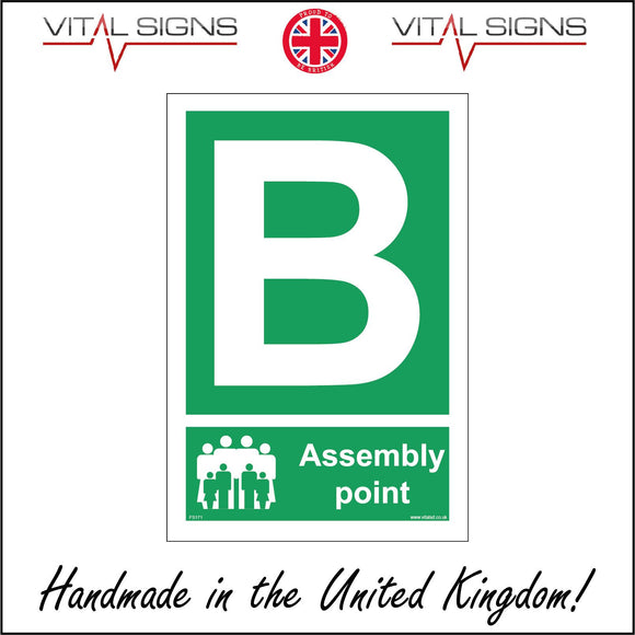 FS171 Fire Assembly Point B Sign with People Letter B