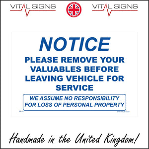 GE112 Notice Please Remove Your Valuables Before Leaving Vehicle For Service Sign