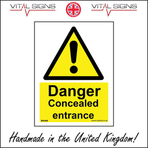 WS489 Danger Concealed Entrance Sign with Triangle Exclamation Mark