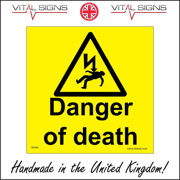 WS092 Danger Of Death Sign with Triangle Lightning Arrow Fallen Man