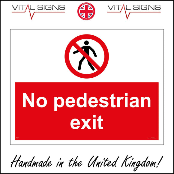 PR346 No Pedestrian Exit Sign with Circle Diagonal Line Person
