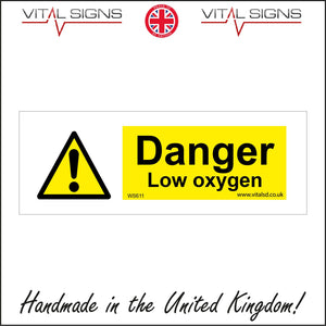 WS611 Danger Low Oxygen Sign with Triangle Exclamation Mark