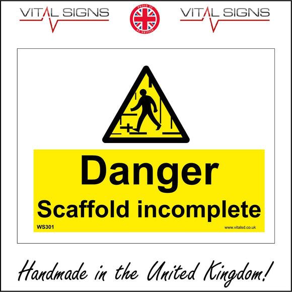 WS301 Danger Scaffold Incomplete Sign with Triangle Person