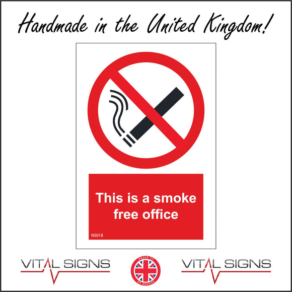 NS018 This Is A Smoke Free Office Sign with Cigarette