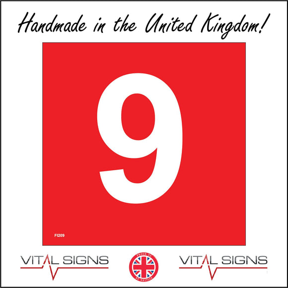 FI209 Number 9 Nine Red White Safety Fire Sign with Number 9