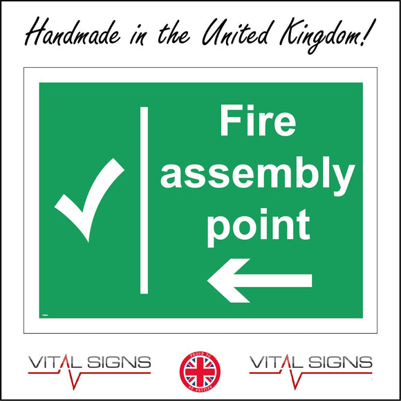 FS004 Fire Assembly Point Left Sign with Tick Arrow