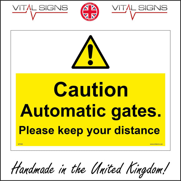 WT045 Caution Automatic Gates Sign with Triangle Exclamation Mark