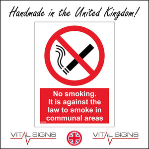 NS073 No Smoking It Is Against The Law To Smoke In Communal Areas Sign with Circle Cigarette