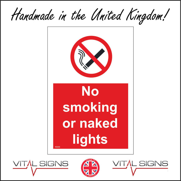 NS030 No Smoking Or Naked Lights Sign with Cigarette