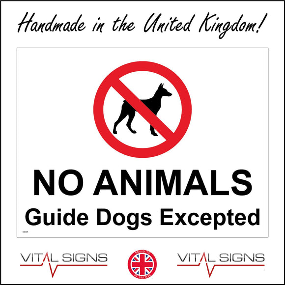 GE085 No Animals Guide Excepted Sign with Circle Dog