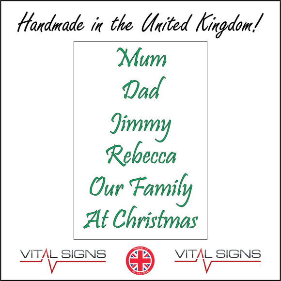 XM265 Our Family At Christmas Personalise Choice Names Text Unique Sign