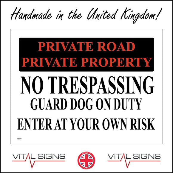 SE032 Private Road Private Property Sign