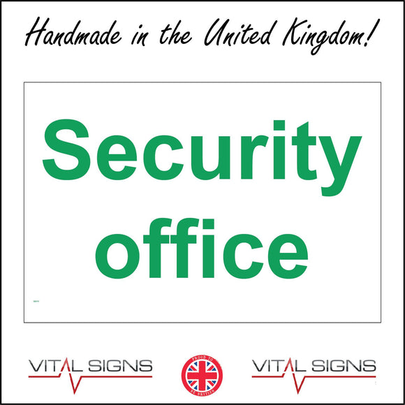 SE075 Security Office  Sign