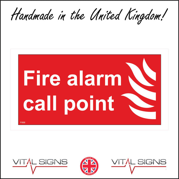 FI005 Fire Alarm Call Point Sign with Fire